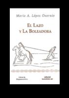 101 Paginas El Lazo Y Las Boleadoras