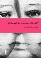 Collıng, Leandro (Org)Stonew All 40 +O Que No Brasil(2011)