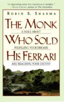 Ebook The Monk Who Sold His Ferrari Robin S. Sharma