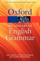 (Oxford Quick Reference) Bas Aarts, Sylvia Chalker, Edmund Weiner The Oxford Dictionary Of English Grammar Oxford University Press (2014)
