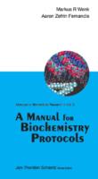 A Manual For Biochemistry Protocols