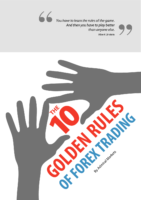 10 Golden Rules Of Trading Forex