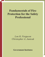 2005 Fundamentals Of Fire Protection For The Safety Professional