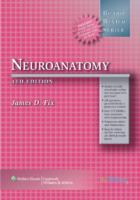 Brs Neuroanatomy, 4Th Edition Lippincott Williams & Wilkins (2007)