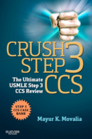 Crush Step 3 Ccs The Ultimate Usmle Step 3 Ccs Review