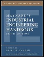 Harold Bright Maynard, Kjell B. Zandin Maynard's İndustrial Engineering Handbook Mcgraw Hill Professional (2001)