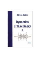 Dynamics Of Machinery Iı By Mircea Rades