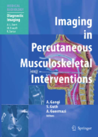 (Medical Radiology) Stéphane Guth MD, Xavier Buy MD (auth.), Afshin Gangi MD, PhD, Stéphane Guth MD, Ali Guermazi MD (eds.) – Imaging in Percutaneous Musculoskeletal Interventions-Springer-Verlag Berl
